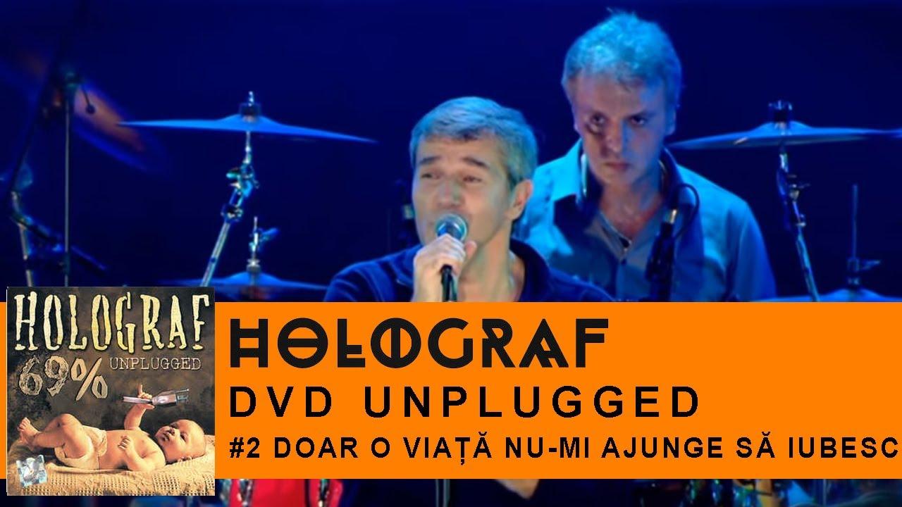 Holograf - Doar o viata nu mi ajunge sa iubesc (Concert Unplugged ...