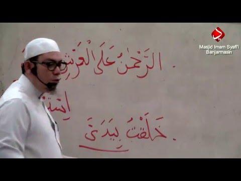 Ilmu Tentang Nama & SifatNya Serta Manhaj Ahlussunnah Dalam Hal Itu #2 - Ustadz Ahmad Zainuddin, Lc