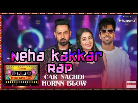 Car Nachdi/Horn Blow: Neha Kakkar Rap(Whatsapp Status Song) thumbnail