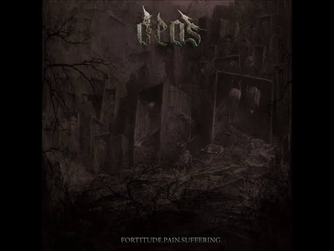 Deos - Fortitude.Pain.Suffering (Full Album)
