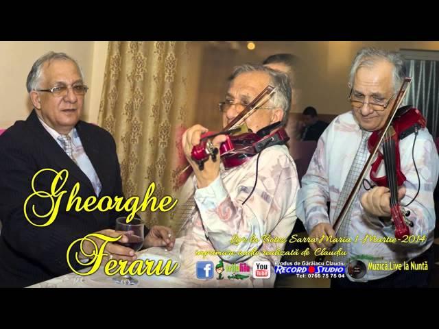 Profesor Gheorghe Feraru  Un mare maestru al viorii - Sarba -