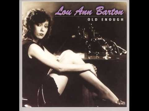 Lou Ann Barton - Every Night of the Week ( Old Enough ) 1982