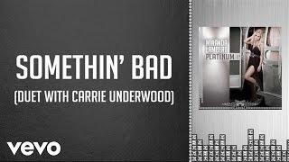 Miranda Lambert with Carrie Underwood - Somethin' Bad (Audio)