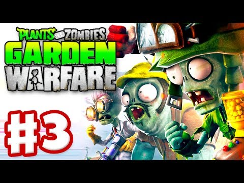 Plants vs. Zombies: Garden Warfare - Gameplay Walkthrough Part 3 - Gardens and Graveyards (Xbox One)