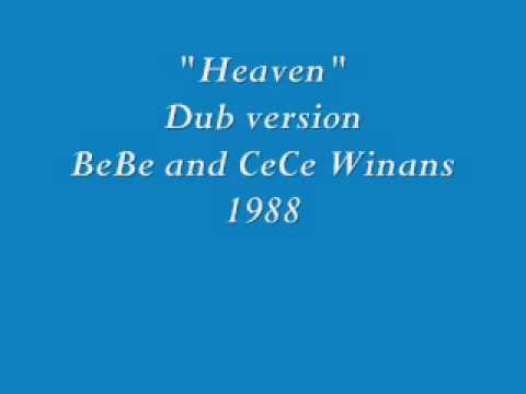 Heaven- Dub Version-[song Only ]- Bebe And Cece Winans video