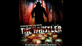 The Whistler (2010) - Full Movie - Horror