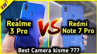 Realme 3 Pro vs Redmi Note 7 Pro - Which one is Best for Gaming and Camera ??