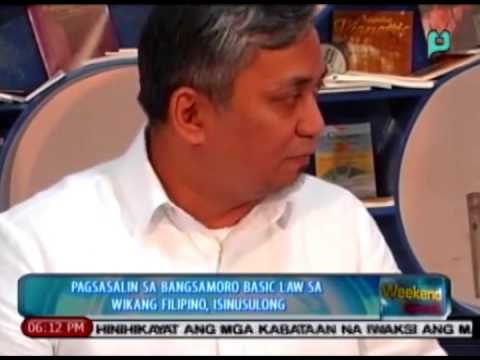[The Weekend News] Pagsasalin sa Bangsamoro Basic Law sa wikang Filipino, isinusulong [11|30|14]