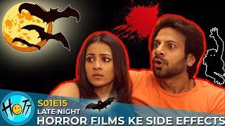 Late Night Horror Films Ke Side Effects | S01E15 | Karan Veer Mehra | Barkha Sengupta