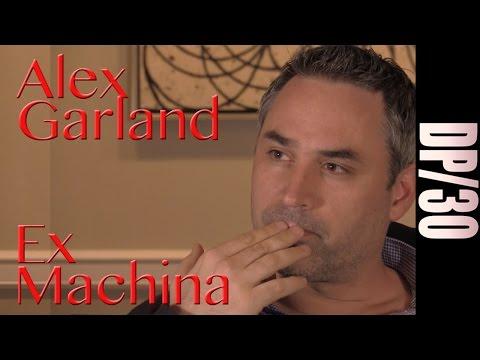 DP/30: Ex Machina, Alex Garland