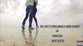 The Last X Chis Dinho & Turbo - Miúda Boa