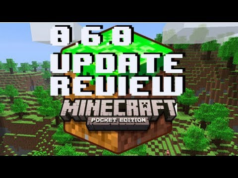 Minecraft Pocket Edition 0.6.0 Update Review iPhone/iPod/iPad/Android
