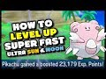 HOW TO LEVEL UP SUPER FAST IN POKEMON ULTRA SUN AND ULTRA MOON