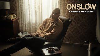 Onslow - Freddie Mercury ( )