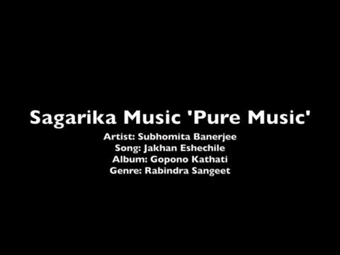Jokhon Eshechile-Subhomita-Sagarika Music