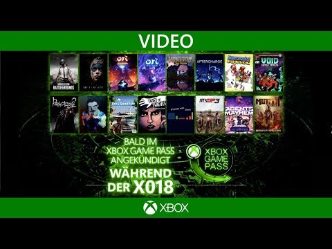Xbox Game Pass | 16 neue Spiele X018 Trailer (deutsch)