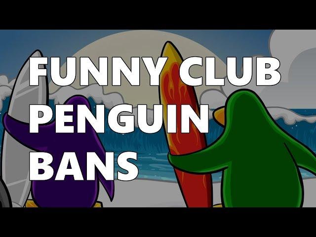 FUNNY CLUB PENGUIN BANS 3