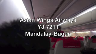 Asian Wings Airways ATR 72-500 Flight Report: YJ 7211 Mandalay to Bagan (Nyaung U)