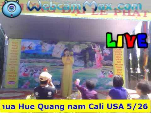 Le Phat Dan Chua Hue Quang  Casi Cattuyen 5-26-2013 Cali Usa 14-21 video