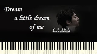 Yiruma Dream A Little Dream Of Me Piano Tutorial