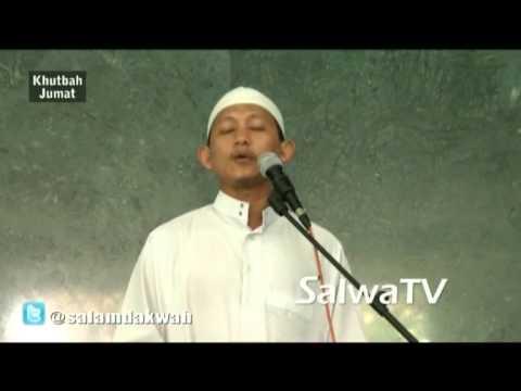 Khutbah Jum'at Solawat Nabi - Ustadz Badrusalam,Lc