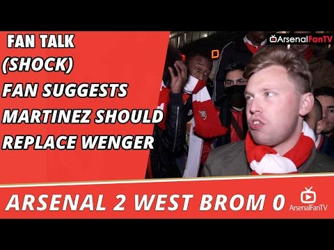 Arsenal 2 WBA 0 | (Shock) Fan Suggests Roberto Martinez Should Replace Wenger