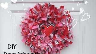 How to Make Rag Wreath | DIY Valentines Day decor easy fabric wreath tutorial
