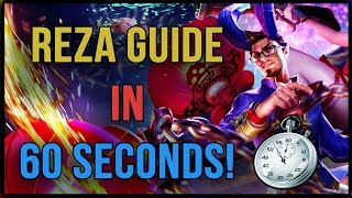 REZA GUIDE IN 60 SECONDS! [with DOWSEY!]