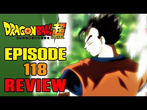 Dragon Ball Super Episode 118 REVIEW   HAS GOHAN FINALLY LEARNED?