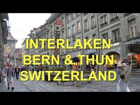 Interlaken,  Bern, Thun,   Switzerland