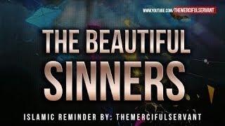 The Beautiful Sinners ┇ Jalal Ibn Saeed ┇Islamic Reminder ᴴᴰ