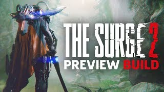 The Surge 2 Preview Build Livestream