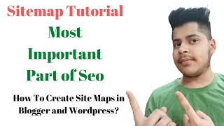 Advance Seo | SiteMap Tutorial | How to Create Sitemap In Blogger and Wordpress |