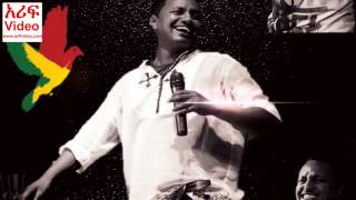 Hot New Ethiopian Music 2014 HD, Teddy Afro