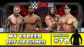 WWE 2K15 (PS4) - My Career: Best for Business -  #70