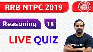 3:00 PM - RRB NTPC 2019 | Reasoning by Sachin Sir | Live Quiz
