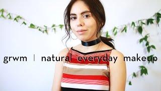GRWM | EVERYDAY NATURAL MAKEUP