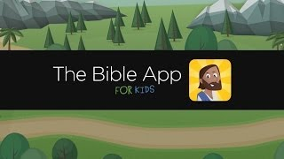 The Bible App for Kids - Download Today