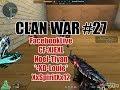 BenJunior Vs QuadTiConZzz Crossfire Clan War 5v5 DM Shanxi Gameplay 27 mp3