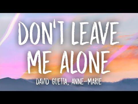 Download Lagu  David Guetta, Anne-Marie - Don't Leave Me Alone s Mp3 Free