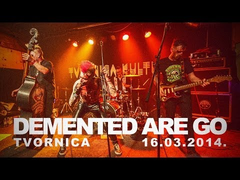 Demented Are Go LIVE in Zagreb 16 03 2014