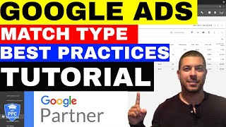 Google Ads Match Types Best Practices From An Adwords Expert (HACKS)🔥