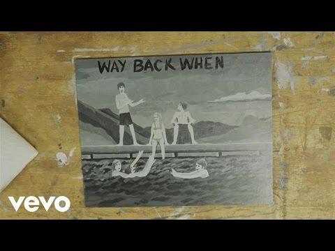 Kodaline - Way Back When