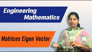 Matrices: Eigen vector : Best Engineering Mathematics Tips (AU,JNTU,GATE,DU)