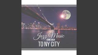 NY City and The Street Jazz