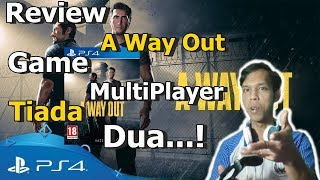 Review A Way Out: Game Multiplayer Tiada Dua!