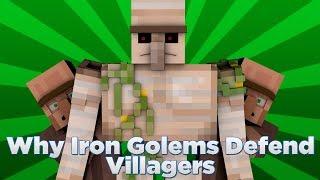 WHY IRON GOLEMS DEFEND VILLAGERS! - Minecraft Cartoon