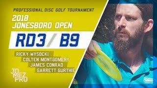 2018 Jonesboro Open | Final Rd, B9, Lead Card | Wysocki, Conrad, Gurthie, Montgomery