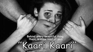Kaari Kaari - Qurat Ul Ain Balouch | Snehil Singh | (Full Video) - HD