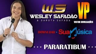 PARARATIBUM - WESLEY SAFADÃO & GAROTA SAFADA